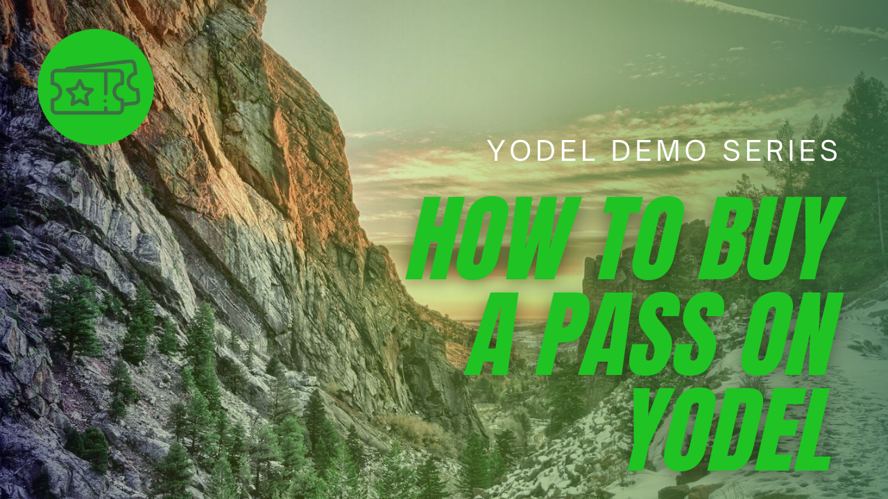 How to Buy a Pass on Yodel