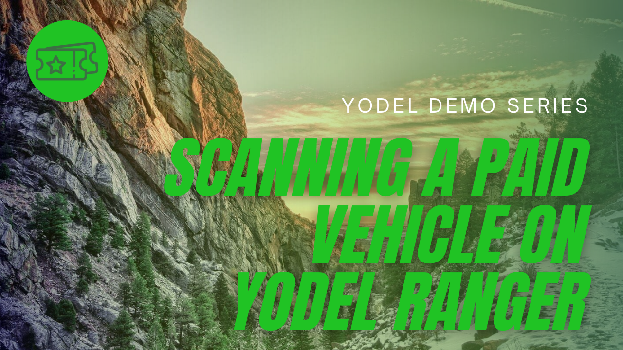 Scanning a Paid Vehicle on Yodel Ranger